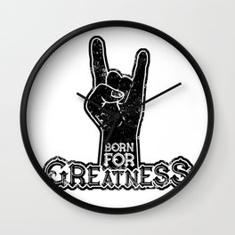 Born for Greatness Wall Clock