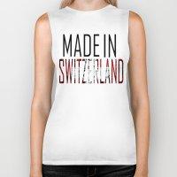 switzerland Biker Tanks featuring Made In Switzerland by VirgoSpice
