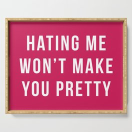 Hating Me Funny Quote Serving Tray