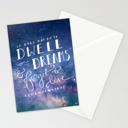 It does not do to dwell on dreams and forget to live | Dumbledore | Potter | J K Rowling | Hogwarts Stationery Cards