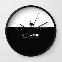 Shit Happens (Black White) Wall Clock