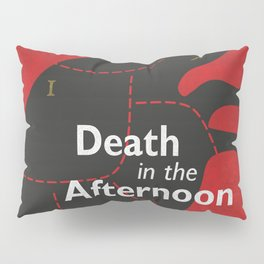 Ernest Hemingway book cover & Poster, Death in the Afternoon, bullfighting stories Pillow Sham