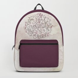 I AM A PART OF EVERYTHING THAT I'VE READ Backpack