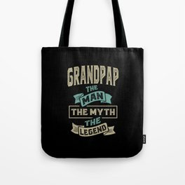Grandpap The Myth The Legend Tote Bag