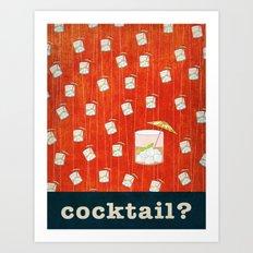 cocktail? Art Print
