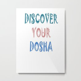 Discover Your Dosha Metal Print