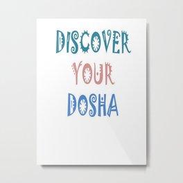 Discover Your Dosha Metal Print