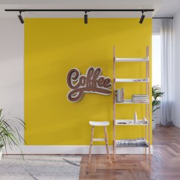 Just Coffee! Wall Mural