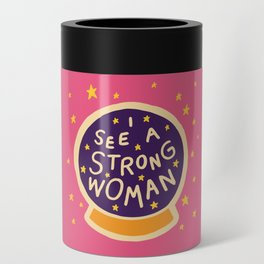 I see a strong woman Can Cooler