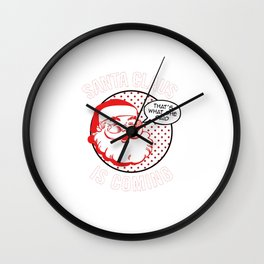 Santa Claus Is Coming With Christmas Wall Clock