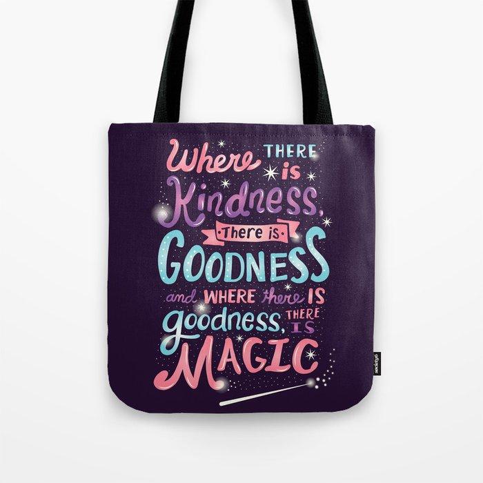 Kindness, Goodness, & Magic Tote Bag