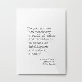 John Keats quote Metal Print