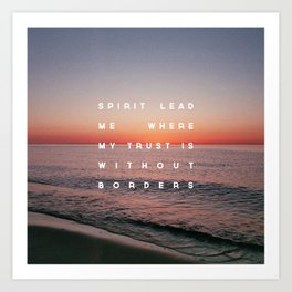 Spirit Lead Me Art Print