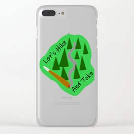 Let's Hike And Toke Clear iPhone Case