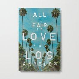 LOVE AND LOS ANGELES Metal Print