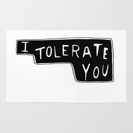 I Tolerate You Rug