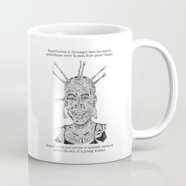 Scarification et tatouages / Scarifcation and tattoos Coffee Mug