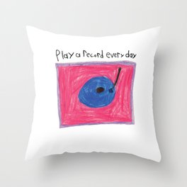 Play a Record Every Day Throw Pillow
