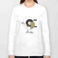 okay Long Sleeve T-shirts featuring Okay. by Zharaoh