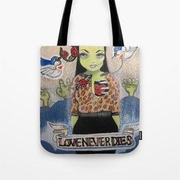 """Love Never Dies (Yeah Right.)"" Tote Bag"