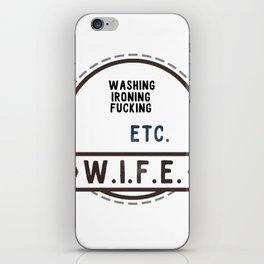 W.I.F.E. - wife, milf iPhone Skin