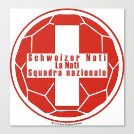 Switzerland Schweizer Nati, La Nati, Squadra nazionale ~Group E~ Canvas Print