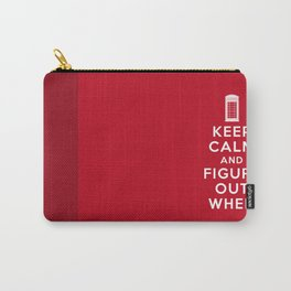 Keep Calm and Figure Out When Carry-All Pouch