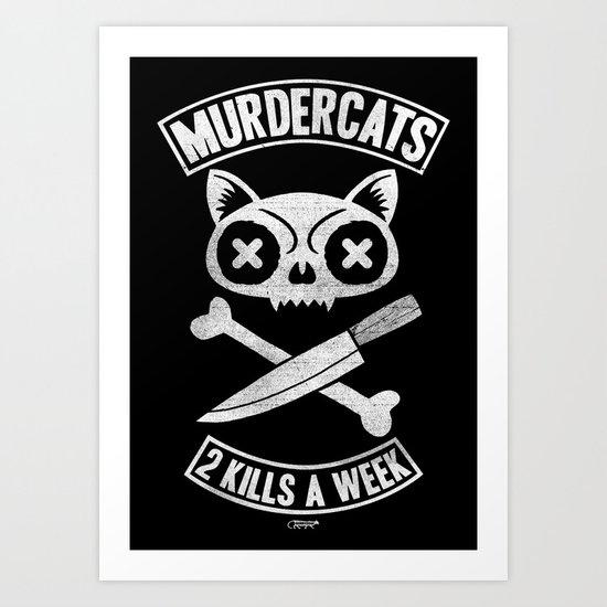 Murdercats Art Print