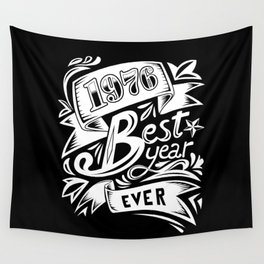 1976 Best Year Ever Wall Tapestry