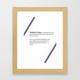 Tucker's Law Framed Art Print