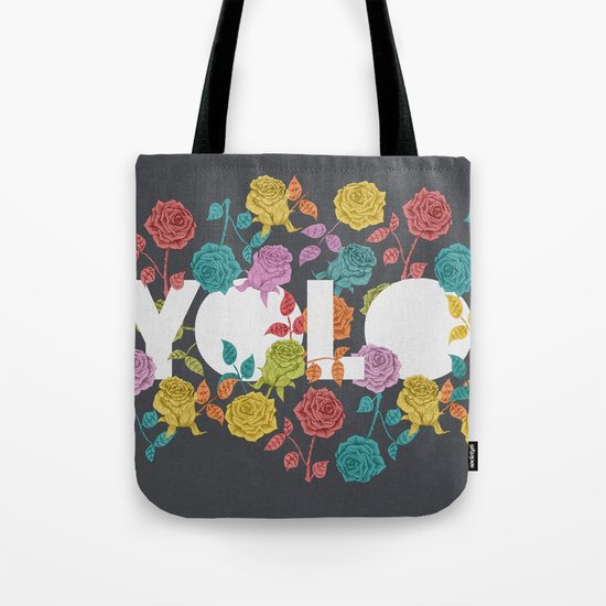 //  YOU ONLY LIVE ONCE Tote Bag