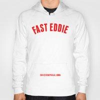 eddie vedder Hoodies featuring FAST EDDIE by SIX PEAKS