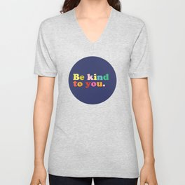 Be Kind To You Unisex V-Neck