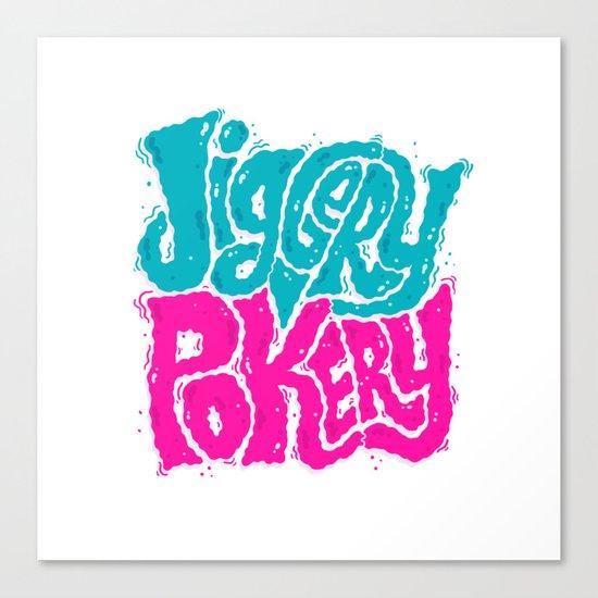 Jiggery-Pokery Canvas Print