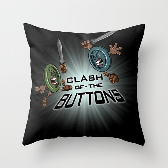 Clash of the BUTTONS! Throw Pillow