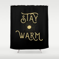 Stay Warm Shower Curtain