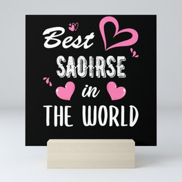 Saoirse Name, Best Saoirse in the World Mini Art Print