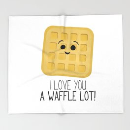 I Love You A Waffle Lot! Throw Blanket