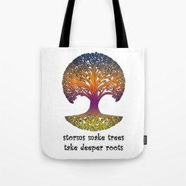Storms make trees take deeper roots - Tree print Tote Bag