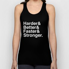 Harder, Better, Faster, Stronger. (Daft Punk) Unisex Tank Top