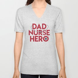 Dad Nurse Hero With Stethoscope 1 Unisex V-Neck