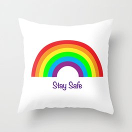 Rainbow Stay Safe Throw Pillow