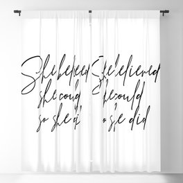 She Believed She Could So She Did Script Blackout Curtain