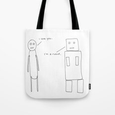 I'm a Robot Tote Bag
