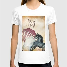 If What? T-shirt