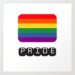 pride flag - happy pride Art Print