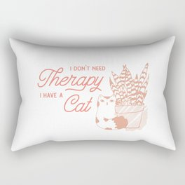 I Dont Need Therapy I Have A Cat Pink Rectangular Pillow
