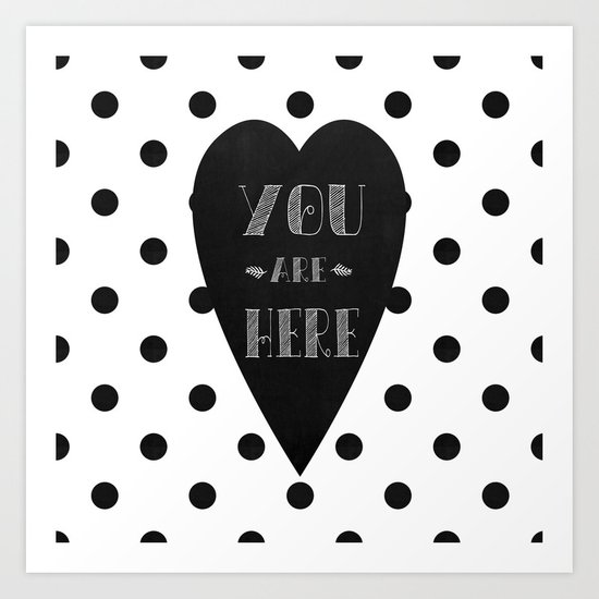 You are here. Art Print