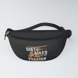 Dirt Bikes Are My Passion - Rider Off Road Stunt Fanny Pack