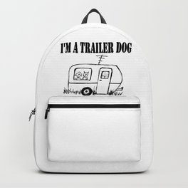 I'm a Trailer Dog Backpack